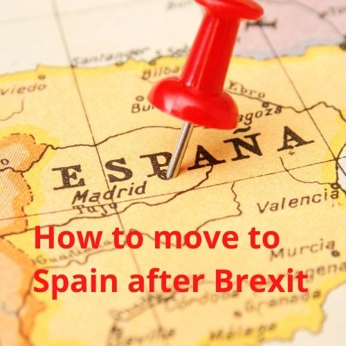 How to move to Spain after Brexit